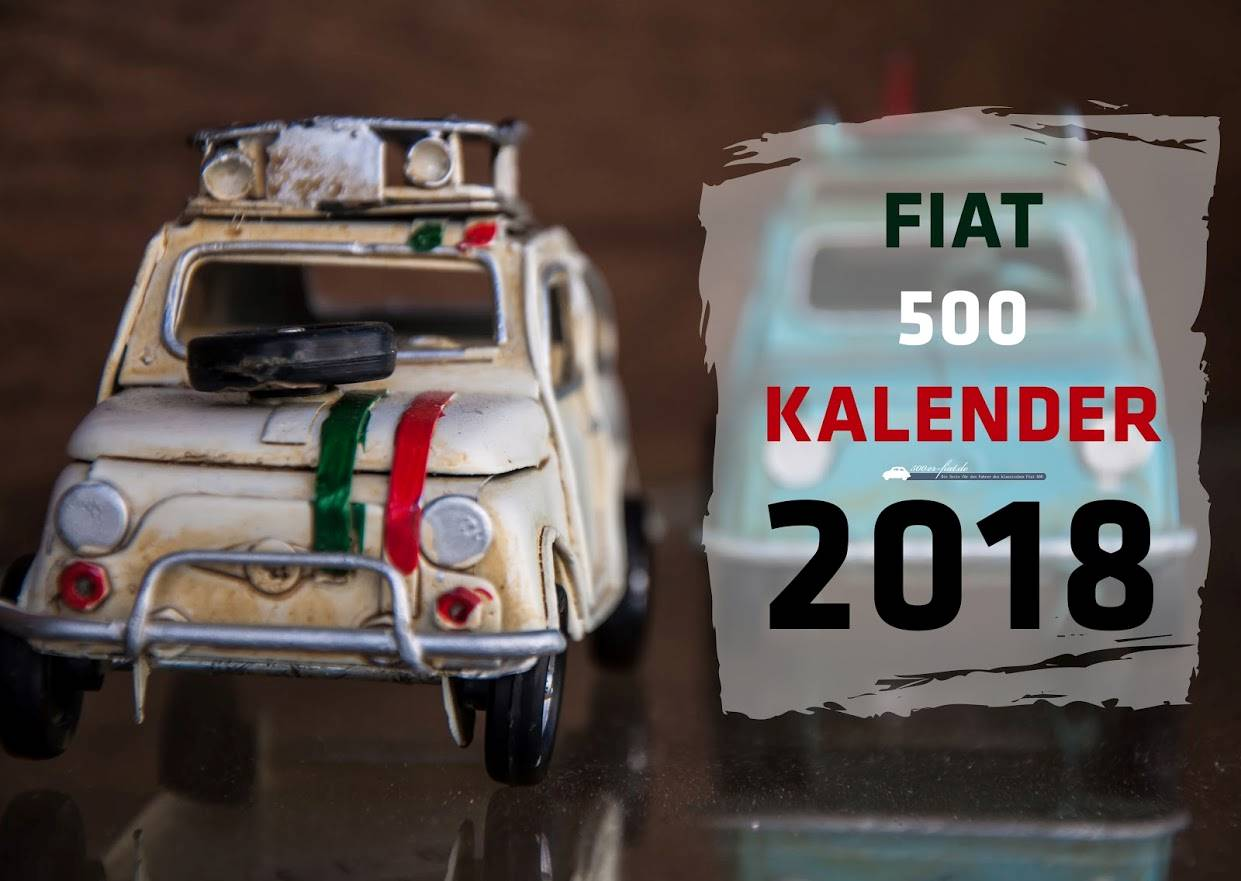 fiat 500 kalender f r 2018 teile zubeh r biete fiat. Black Bedroom Furniture Sets. Home Design Ideas